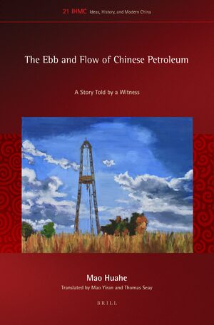 Cover The Ebb and Flow of Chinese Petroleum