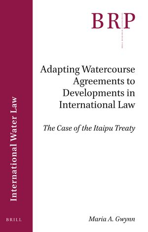 Cover Adapting Watercourse Agreements to Developments in International Law
