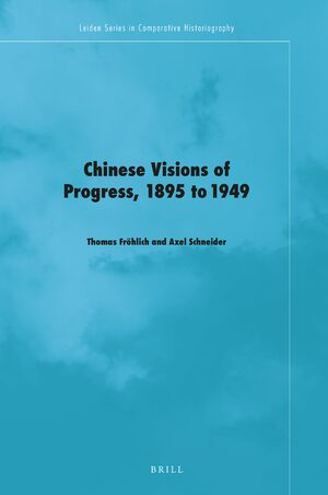 Cover Chinese Visions of Progress, 1895 to 1949