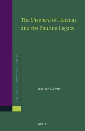 Cover The <i>Shepherd</i> of Hermas and the Pauline Legacy