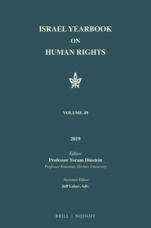 Israel Yearbook on Human Rights, Volume 49 (2019)