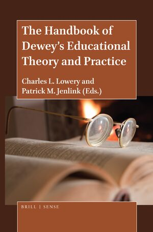 Cover The Handbook of Dewey's Educational Theory and Practice