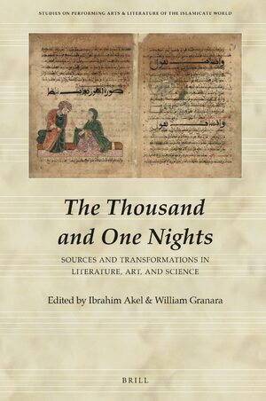 Cover The Thousand and One Nights: Sources and Transformations in Literature, Art, and Science