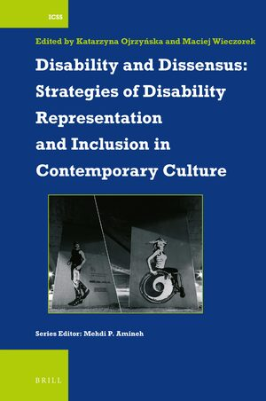 Cover Disability and Dissensus: Strategies of Disability Representation and Inclusion in Contemporary Culture