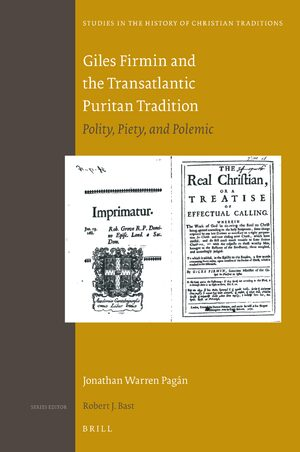 Cover Giles Firmin and the Transatlantic Puritan Tradition