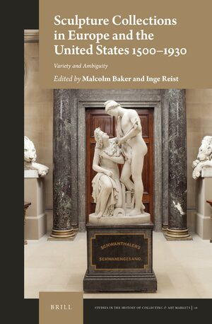 Cover Sculpture Collections in Europe and the United States 1500-1930