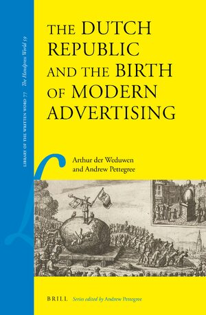 Cover The Dutch Republic and the Birth of Modern Advertising
