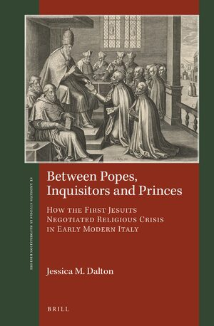 Cover Between Popes, Inquisitors and Princes