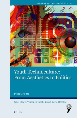Youth Technoculture: From Aesthetics to Politics