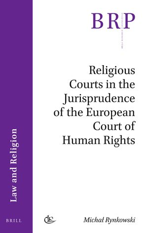 Cover Religious Courts in the Jurisprudence of the European Court of Human Rights