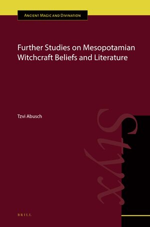 Cover Further Studies on Mesopotamian Witchcraft Beliefs and Literature