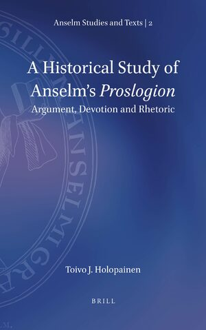 Cover A Historical Study of Anselm's <i>Proslogion</i>