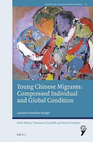 Cover Young Chinese Migrants: Compressed Individual and Global Condition