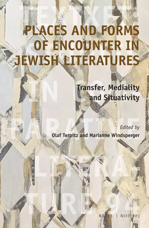 Cover Places and Forms of Encounter in Jewish Literatures