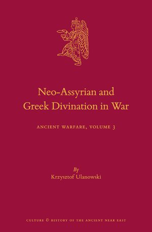 Cover Neo-Assyrian and Greek Divination in War