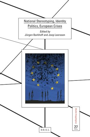 Cover National Stereotyping, Identity Politics, European Crises