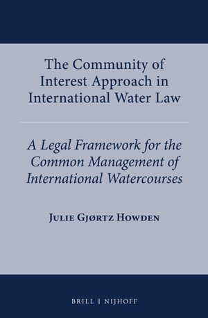 Cover The Community of Interest Approach in International Water Law