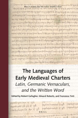 Cover The Languages of Early Medieval Charters