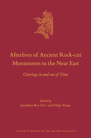 Cover Afterlives of Ancient Rock-cut Monuments in the Near East