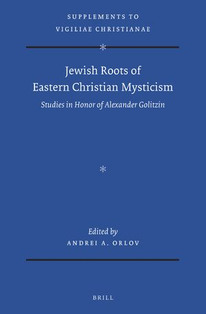Cover Jewish Roots of Eastern Christian Mysticism