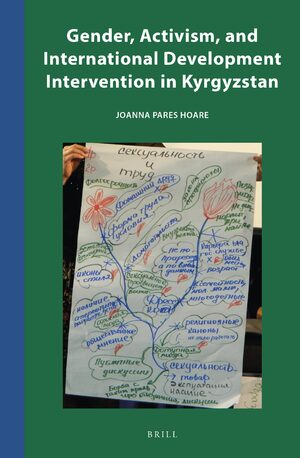 Cover Gender, Activism, and International Development Intervention in Kyrgyzstan