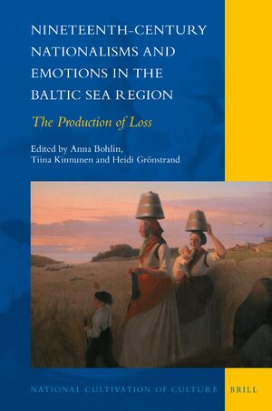 Cover Nineteenth-Century Nationalisms and Emotions in the Baltic Sea Region