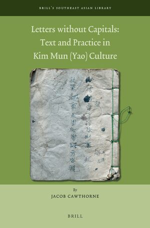 Cover Letters Without Capitals: Text and Practice in Kim Mun (Yao) Culture