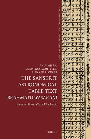 The Sanskrit Astronomical Table Text <i>Brahmatulyasāraṇī</i>