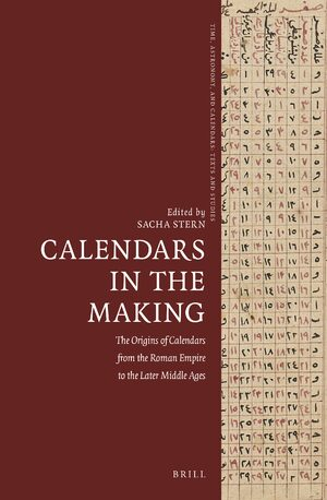 Cover Calendars in the Making: The Origins of Calendars from the Roman Empire to the Later Middle Ages