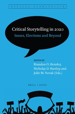Cover Critical Storytelling in 2020: Issues, Elections and Beyond