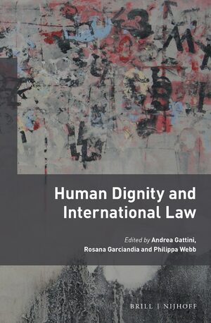 Human Dignity and International Law
