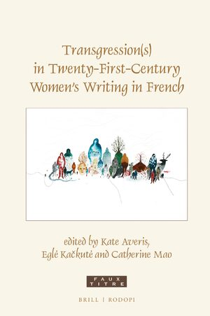 Cover Transgression(s) in Twenty-First-Century Women's Writing in French