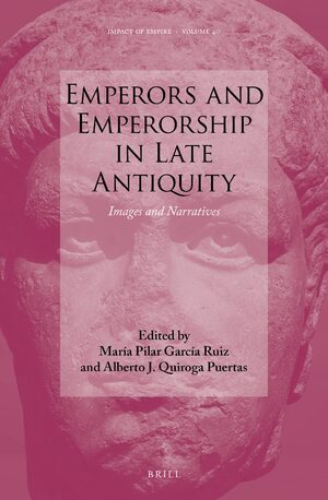 Cover Emperors and Emperorship in Late Antiquity
