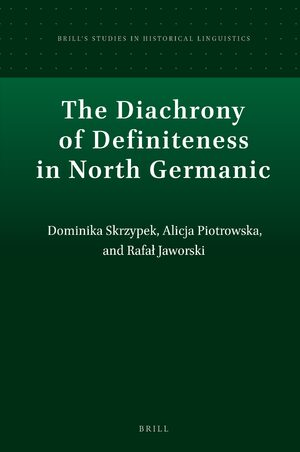Cover The Diachrony of Definiteness in North Germanic