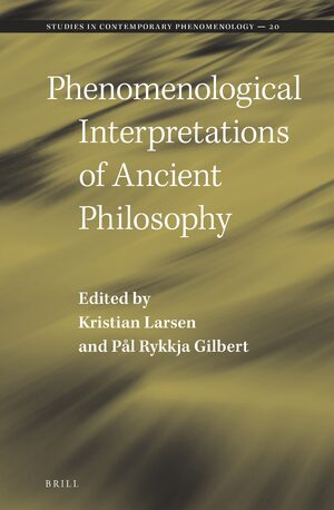 Cover Phenomenological Interpretations of Ancient Philosophy