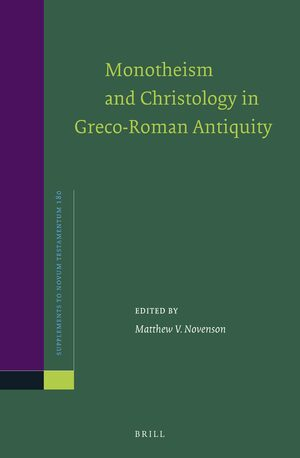 Cover Monotheism and Christology in Greco-Roman Antiquity