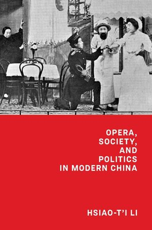 Cover Opera, Society, and Politics in Modern China