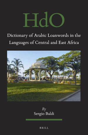 Dictionary of Arabic Loanwords in the Languages of Central and East Africa