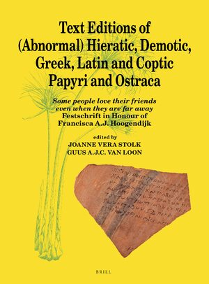 Cover Text Editions of (Abnormal) Hieratic, Demotic, Greek, Latin and Coptic Papyri and Ostraca
