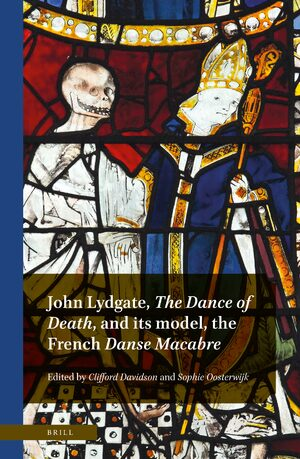 John Lydgate, <i>The Dance of Death</i>, and its model, the French <i>Danse Macabre</i>