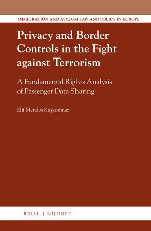 Cover Privacy and Border Controls in the Fight against Terrorism