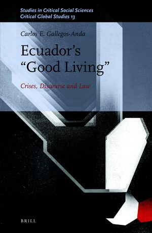 "Ecuador's ""Good Living"""