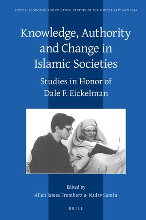 Cover Knowledge, Authority and Change in Islamic Societies