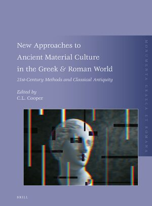 Cover New Approaches to Ancient Material Culture in the Greek & Roman World