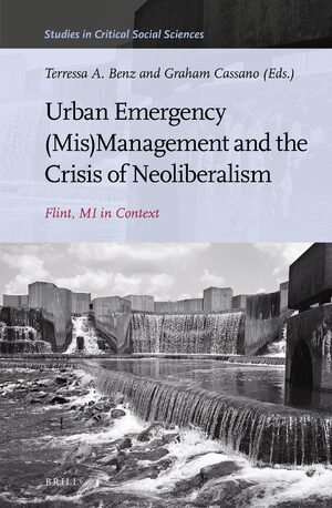 Cover Urban Emergency (Mis)Management and the Crisis of Neoliberalism