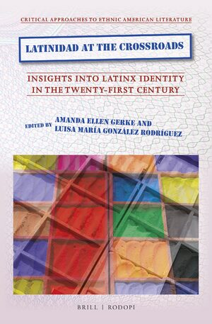 Cover Latinidad at the Crossroads