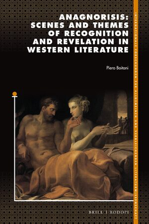 Cover Anagnorisis: Scenes and Themes of Recognition and Revelation in Western Literature