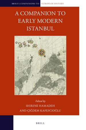 Cover A Companion to Early Modern Istanbul