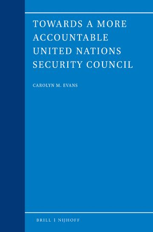 Towards a more accountable United Nations Security Council