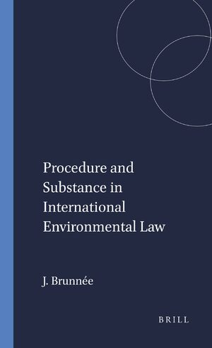 Cover Procedure and Substance in International Environmental Law